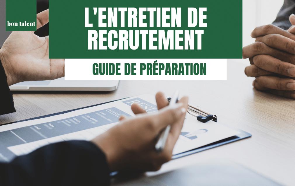 Comment préparer un entretien d'embauche - Guide